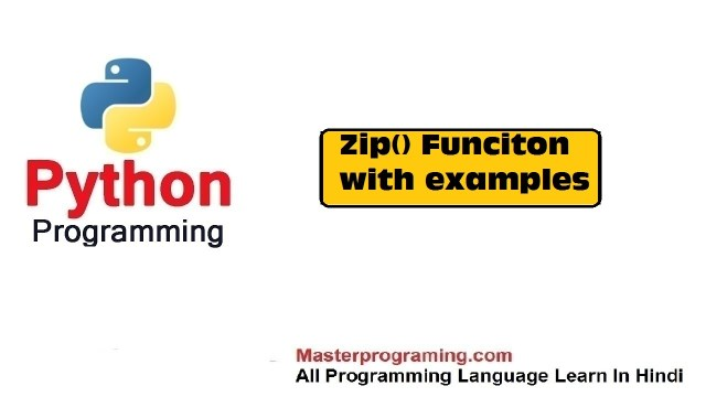 Zip() Function  in Hindi