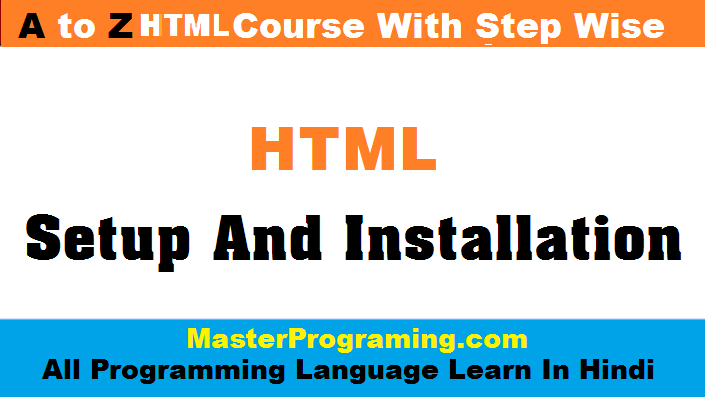 HTML Setup and Installation