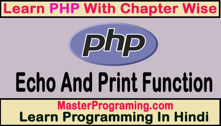 Difference Between Echo And Print Function In PHP In Hindi