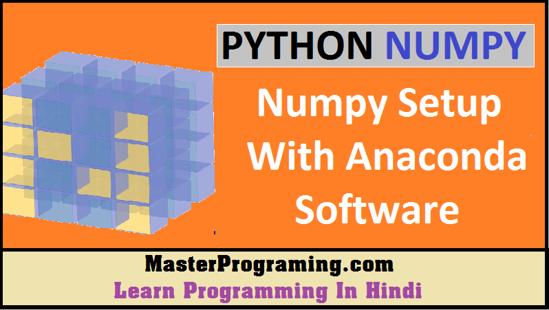 Numpy Setup in Hindi