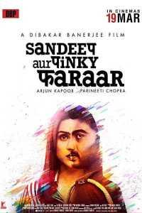 Read more about the article Sandeep Aur Pinky Faraar (2021)