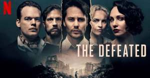 Read more about the article The Defeated 2021 – Season 01 Complete in Hindi