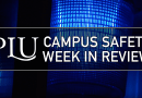 Campus Safety Week in Review: May 9-21, 2017