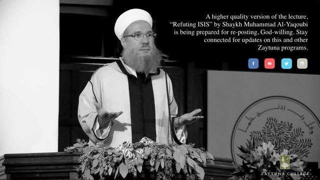 Refuting ISIS - Shaykh Muhammad al-Yaqoubi
