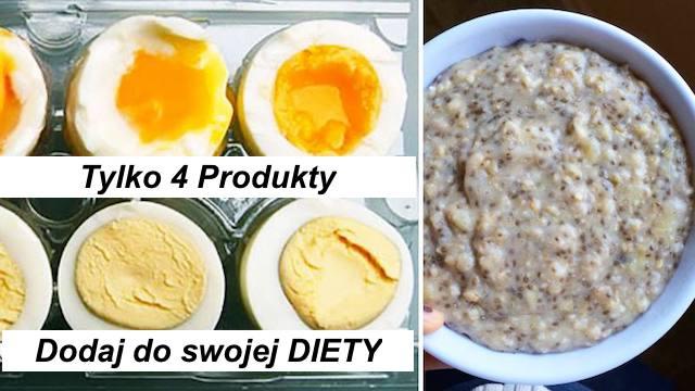 Tylko 4 Produkty dodaj do DIETY