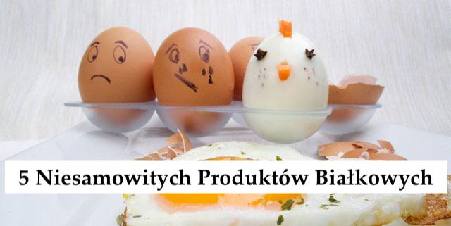 5 Produktów bogatych więcej w białko niż Jaja