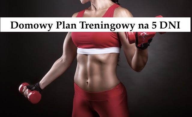 5 – Dniowy plan treningowy w domu – Plan Działania