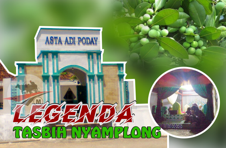 Legenda Tasbih, Nyamplong, dan Adipoday