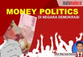 Money Politics di Negara Demokrasi