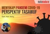 Menyikapi Pandemi Covid-19 Perspektif Tasawuf