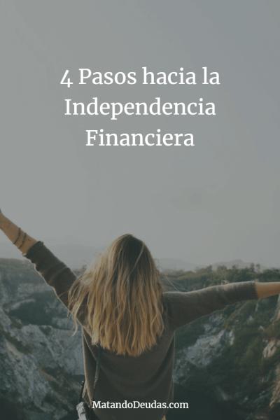 4 pasos hacia la independencia financiera pinterest