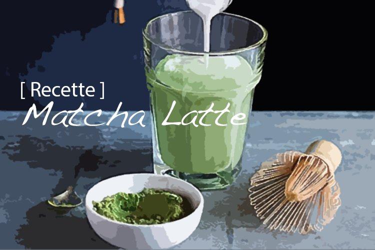 Recette du Matcha Latte