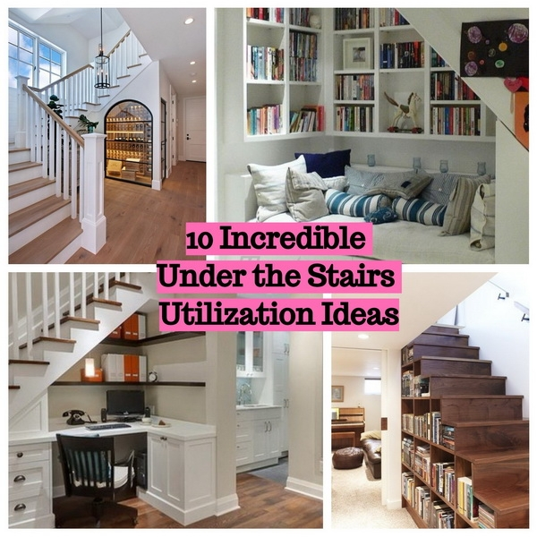 10 Incredible Under the Stairs Utilization Ideas to Inspire You