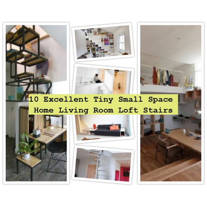 Tiny small space home living room loft stairs