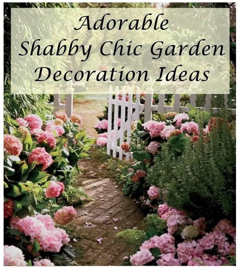 Adorable Shabby Chic Garden Decoration Ideas Matchness Com