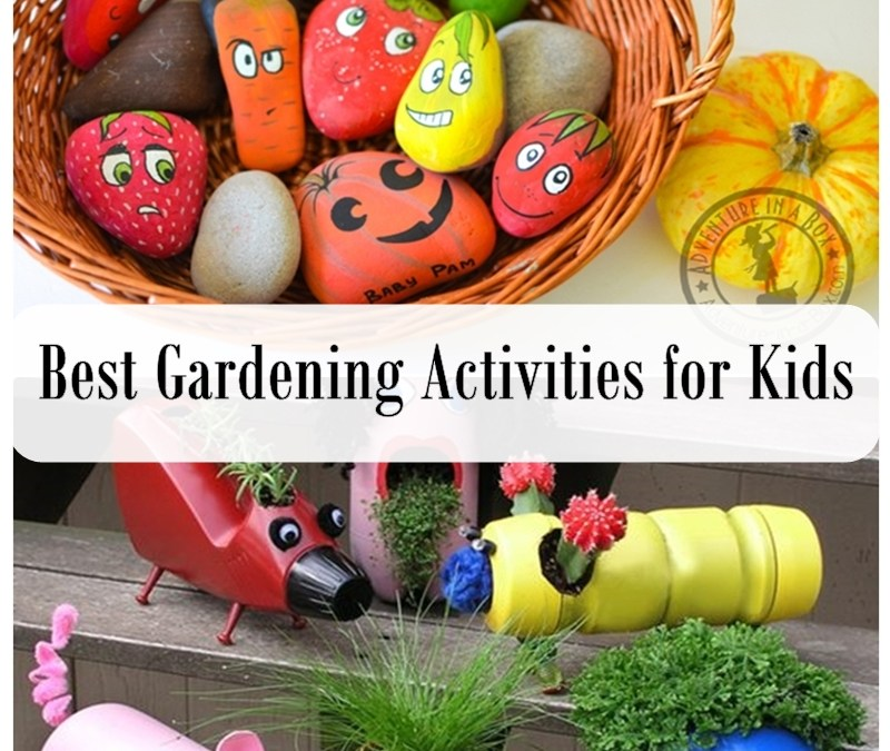 Best Gardening Activities for Kids
