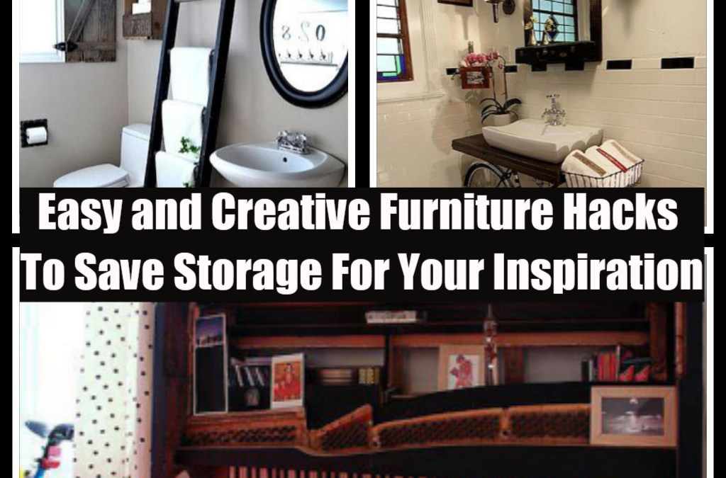 8 Easy and Creative Furniture Hacks To Save Storage For Your Inspiration