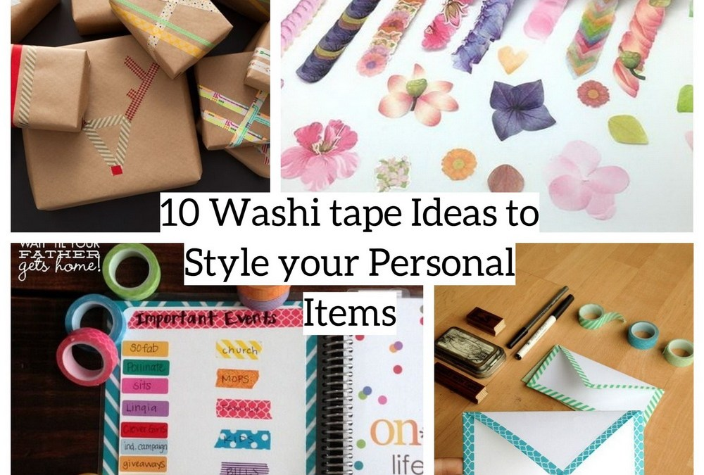 10 Washi tape Ideas to Style your Personal Items
