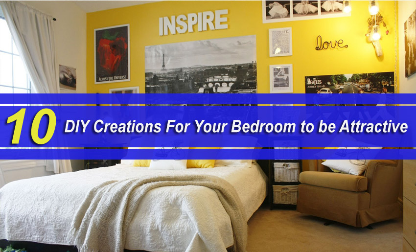 10 DIY Creations For Your Bedroom to be Attractive