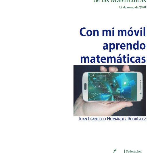 Con mi móvil aprendo matemáticas. 12 de mayo – Día Escolar de las Matemáticas (DEM) – FESPM