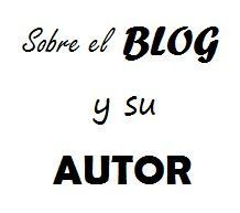Sobre el blog y su autor...