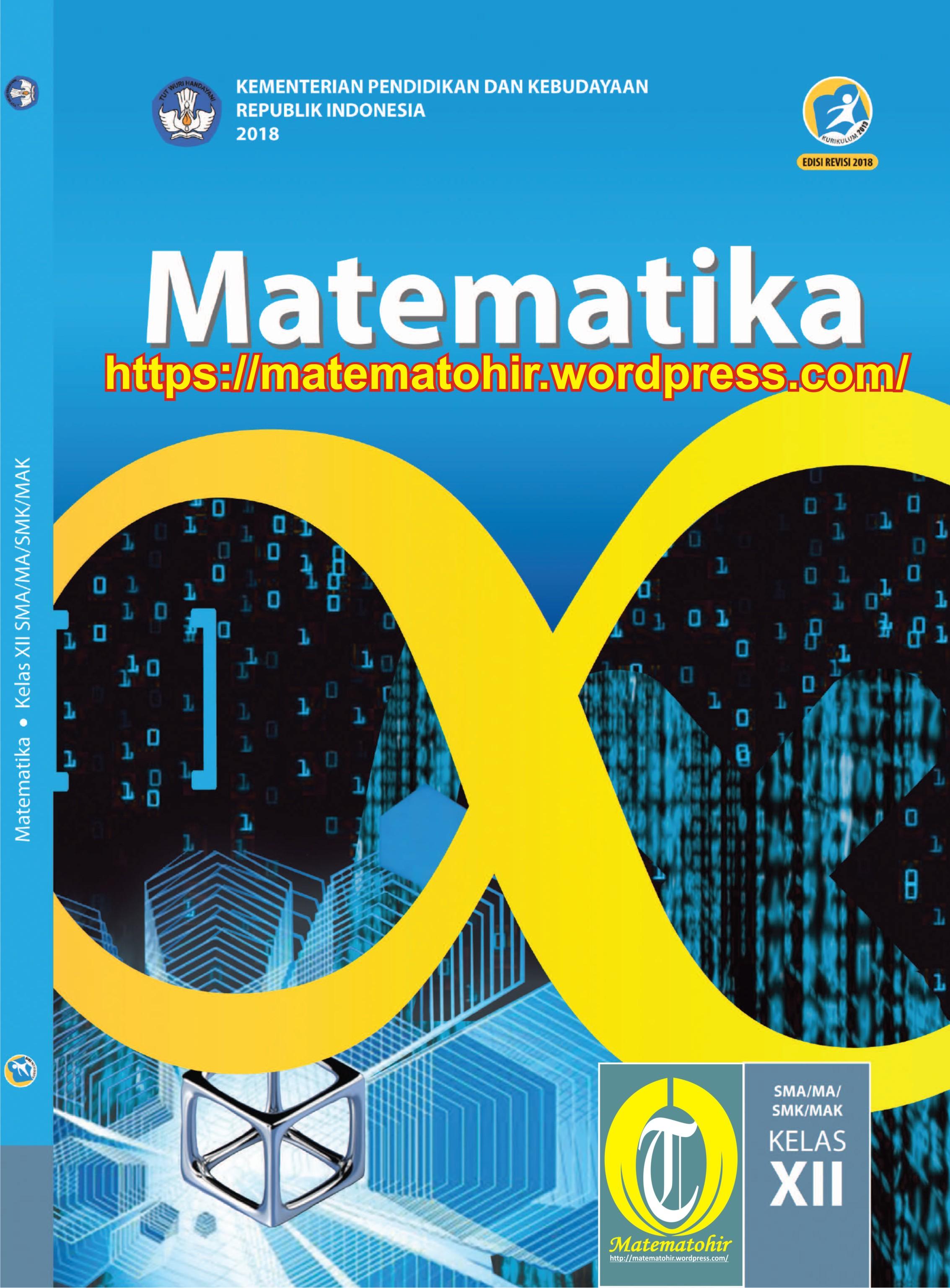 Kunci Jawaban Matematika Peminatan Kelas 12 Kurikulum 2013 : kunci, jawaban, matematika, peminatan, kelas, kurikulum, Pegangan, Siswa, Kurikulum, Edisi, Revisi, Matematohir
