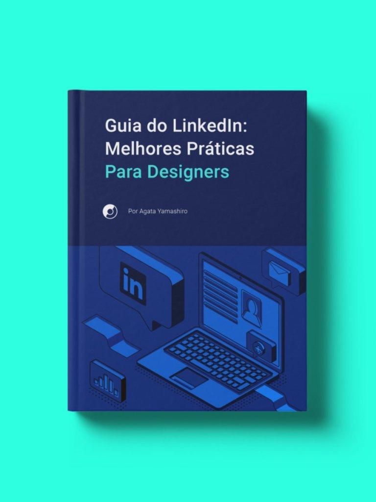 Guia do LinkedIn: Melhores Práticas para Designers