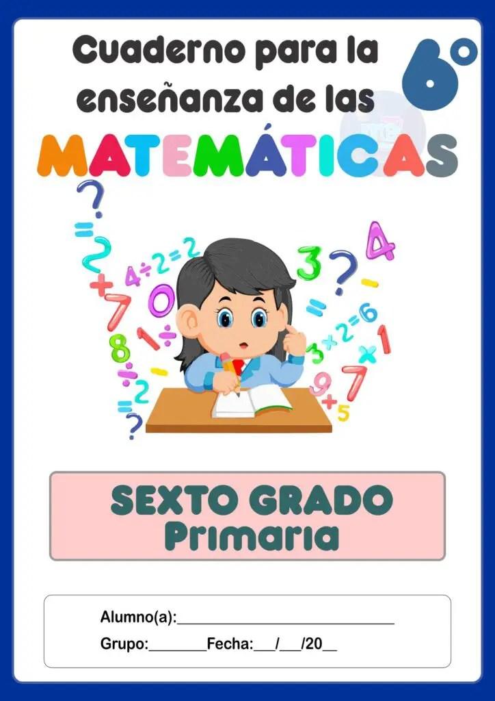 Cuadernillo De Evidencias De Matemáticas 6 - Cuaderno para la enseñanza de las matemáticas 6°