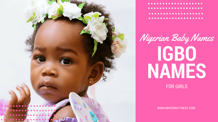 Nigerian baby names: 320 Igbo names for girls and their meanings