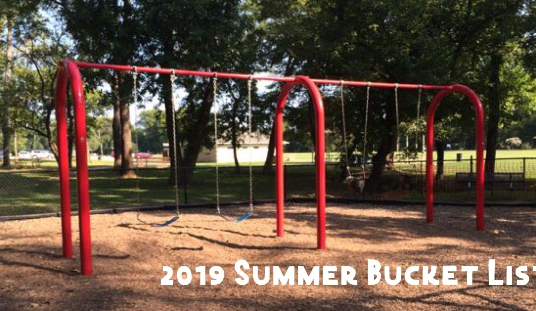 2019 Summer Bucket List