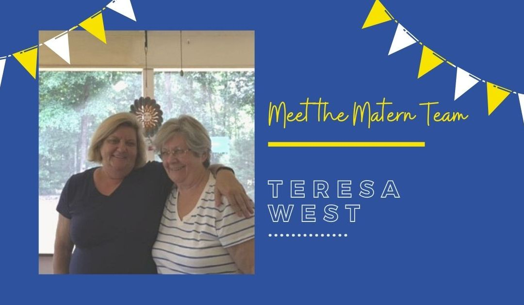 Meet the Matern Team: Teresa West