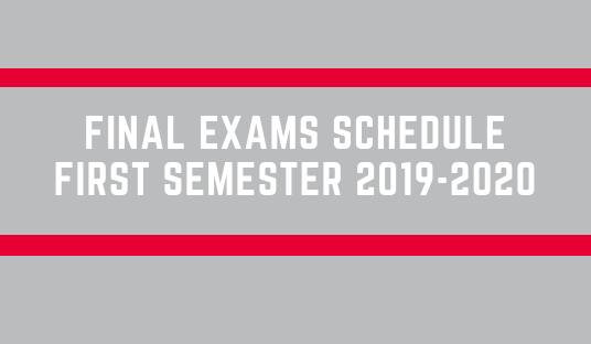 Final Exams – First Semester 2019-2020