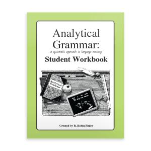 Analytical Grammar Student Workbook