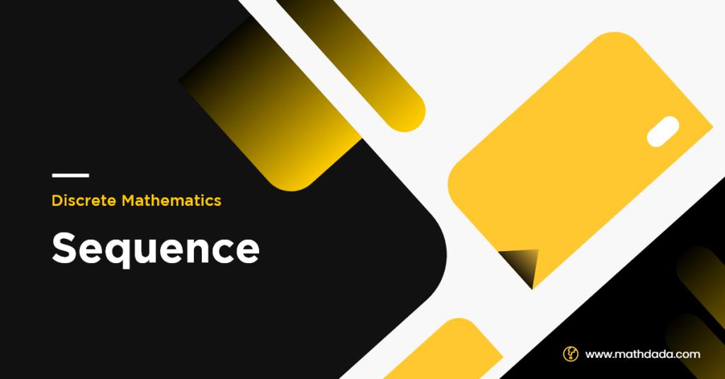 Discrete Mathematics Sequence