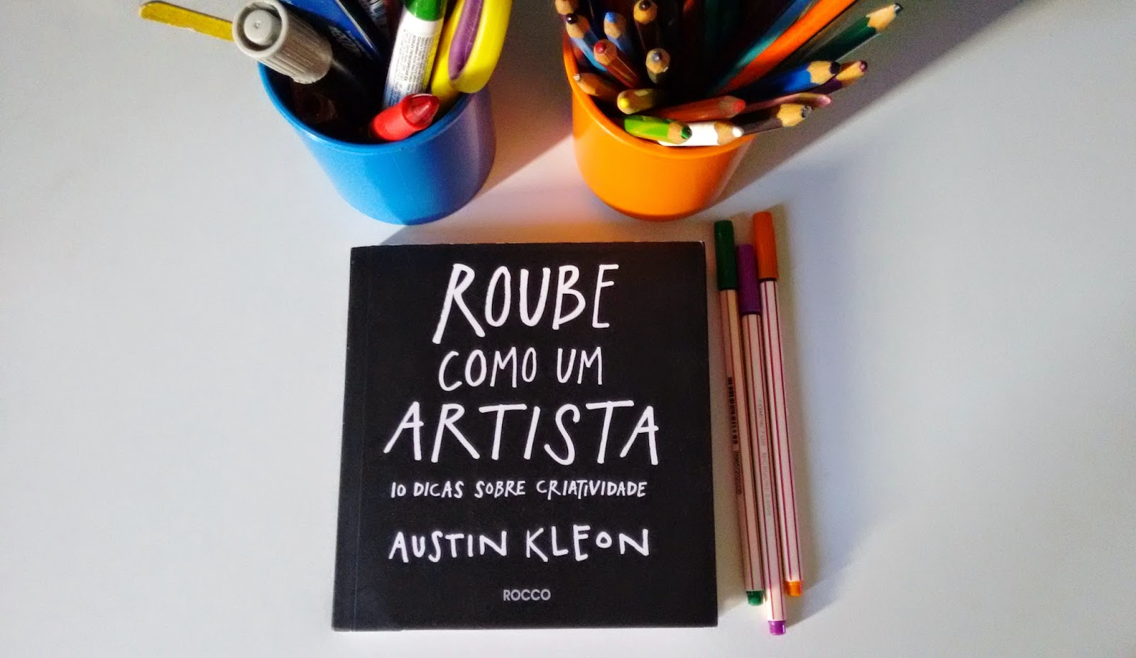 Roube Como Um Artista – Livro