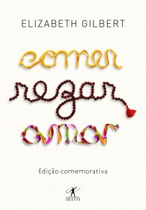Comer, Rezar, Amar, por Elizabeth Gilbert