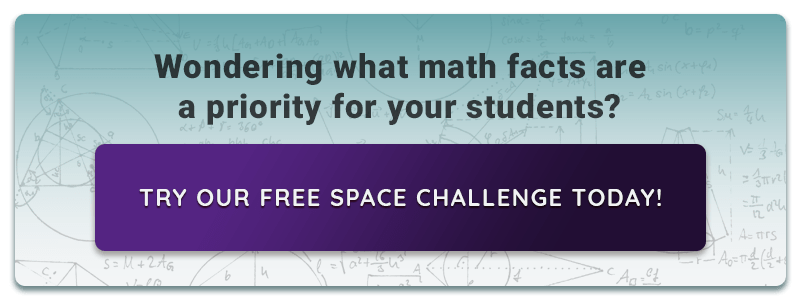Wondering what math facts are a priority for your students? Try our free Space Challenge Today!