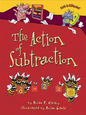 The Action of Subtraction by Brian Cleary