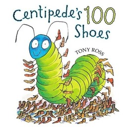 Centipede's 100 Shoes, Tony Ross