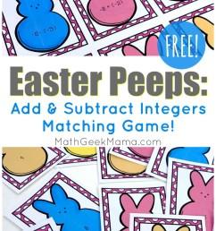 Easter Peeps: Add \u0026 Subtract Integers Game {FREE}   Math Geek Mama [ 1363 x 800 Pixel ]