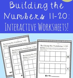 Building the Numbers 11-20 {Free Printables!} [ 1120 x 800 Pixel ]