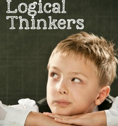 How to Raise Logical Thinkers and Why it Matters [ 1149 x 800 Pixel ]