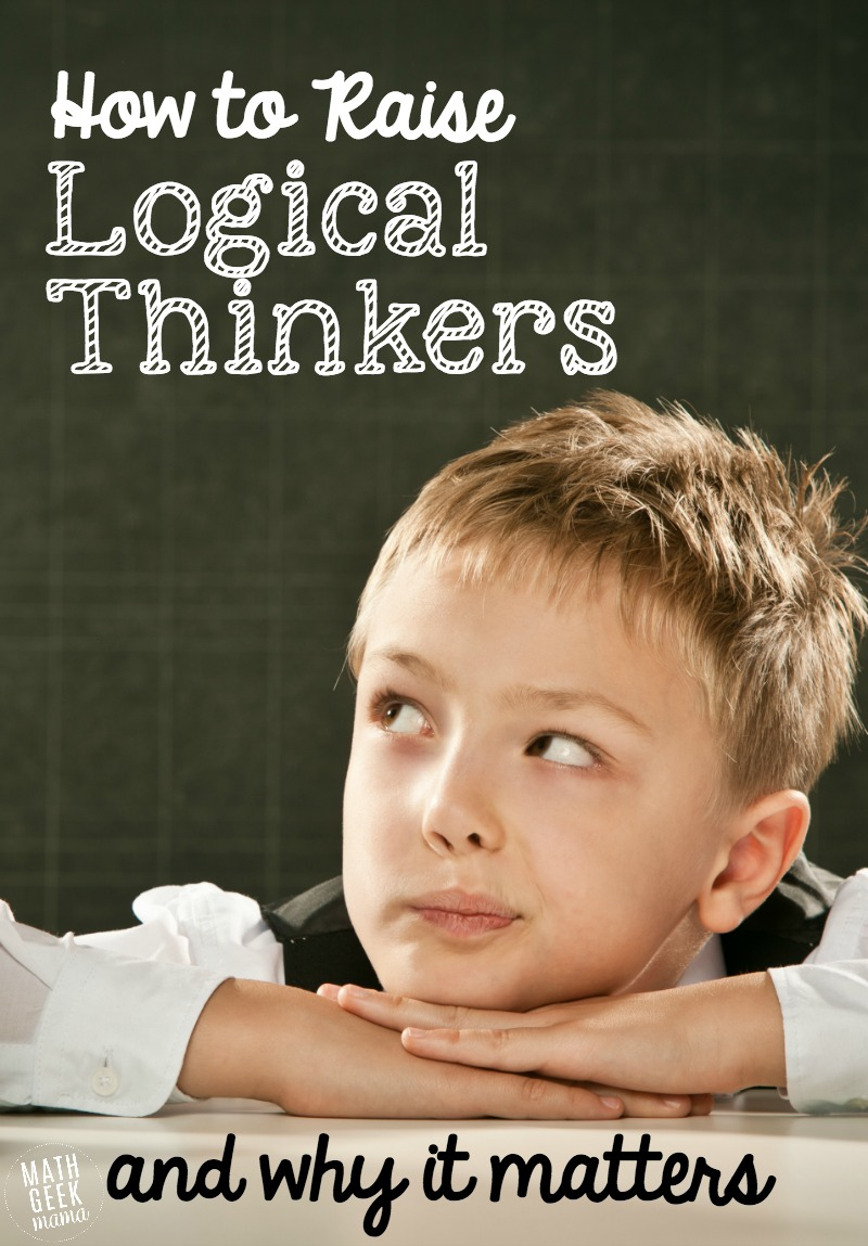 medium resolution of How to Raise Logical Thinkers and Why it Matters