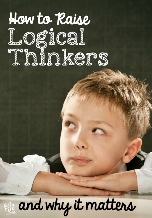 small resolution of How to Raise Logical Thinkers and Why it Matters