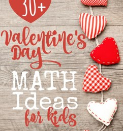 30+ Valentine's Day Math Ideas for All Ages [ 1237 x 800 Pixel ]