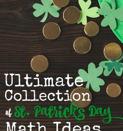 The BEST St. Patrick's Day Math Activities {All Ages!} [ 1168 x 800 Pixel ]