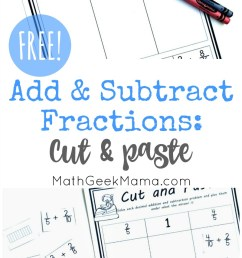 Add \u0026 Subtract Fractions Cut \u0026 Paste Activity {FREE} [ 1408 x 800 Pixel ]