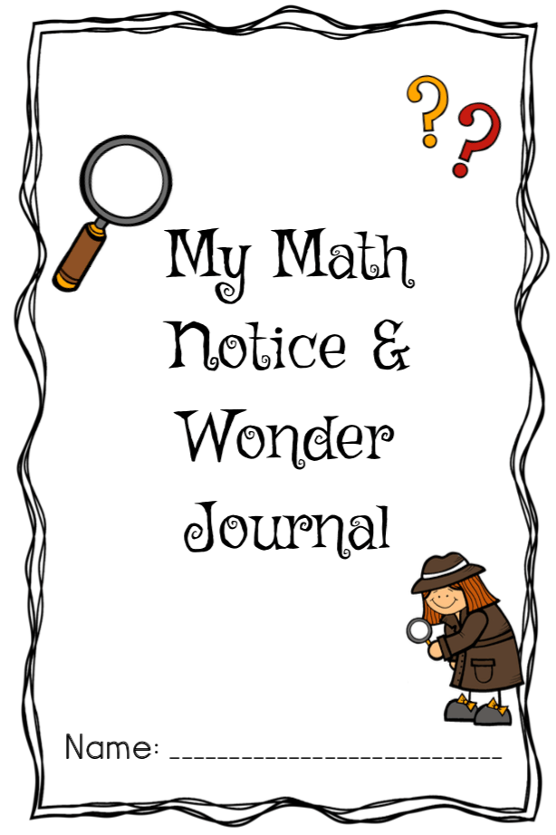 Notice and Wonder Math Activity: FREE Printable Journal