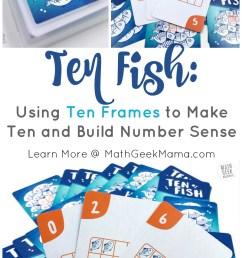 Ten Fish: A Simple Ten Frames Game Kids Will Love [ 1408 x 800 Pixel ]