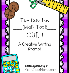 FREE} Creative Math Writing Prompt: The Day the __ Quit! [ 1100 x 820 Pixel ]
